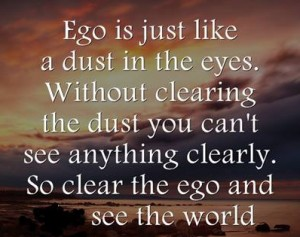 ego-dust-in-the-eyes