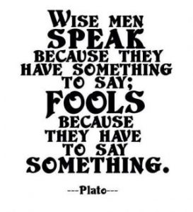 On fools and wise people… the fool never learns…