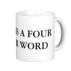 work_is_a_four_letter_word