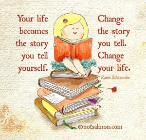 What Story Do You Tell Yourself? Where are you looking from to tell the story?