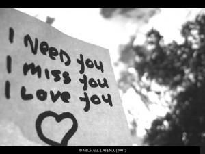 I-need-you-I-miss-you-I-love-you