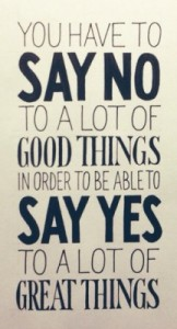 As important as a yes… is a no. Actually, you'll be left with the authentic yes