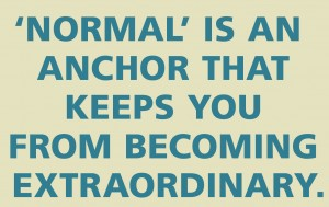 what keeps you from becoming extraordinary