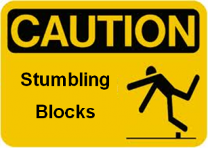 What is the true stumbling block preventing you from going from A to B?